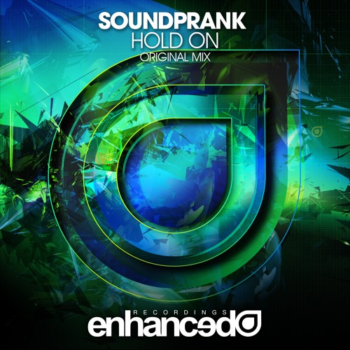 Soundprank - Hold On (Original Mix) [OUT NOW]