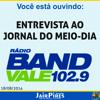 Entrevista do Vereador Jair Pires ao Jornal do Meio-Dia na Rádio Band Vale
