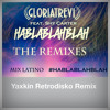 GT ft Shy Carter - Habla blah blah ( Yaxkin Retrodisko Remix )