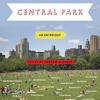 Central Park: An Anthology, Edited by Andrew Blauner