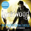 Lockwood & Co: The Whispering Skull by Jonathan Stroud