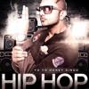 ISSEY KEHTE HAI HIP HOP - YO YO HONEY SINGH - DJ CHIRAG & DJ SMILEE