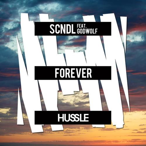 SCNDL - Forever ft. Godwolf