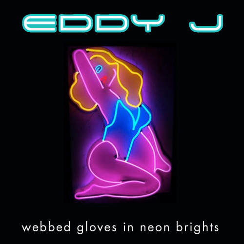Webbed Gloves In Neon Brights - Eddy J - FREE & YouTube Video