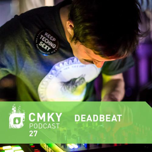 CMKY Podcast 27: Deadbeat