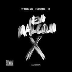 New Malcolm X - Sy Ari Da Kid Ft. J.I.D & Earthgang (Prod. By BuddahSPK)