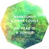 WANKELMUT & EMMA LOUISE - My Head Is A Jungle [DJ BASS REMIX] °FREE DOWNLOAD° mp3
