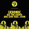 LeSonic ft Lyon - All The Lights (Reset Safari Remix) [Nurvous]
