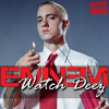 Eminem - Watch Deez