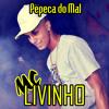 MC LIVINHO - Pepeca do Mal Portada del disco