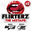 FLIRTERZ 'The Mixtape' #2 Mixed By BIGGI Ft Mc Tjen