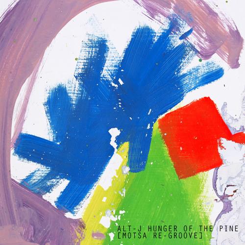 alt-J - Hunger Of The Pine (MOTSA Re - Groove)