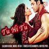 Tu Hi Tu - Mohd. Irfan | (Kick 2014) | Music: Himesh Reshammiya | Salman Khan