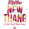 Redfoo - New Thang (a Red Paint Twerk Remix)