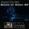 James The Cat - Sound of Music Ep previews (Sound of Music part 1 & part 2 | The Creator)