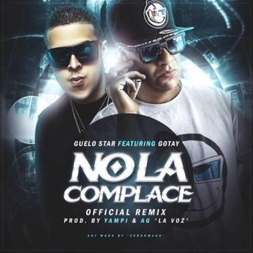 Guelo Star Ft. Gotay - No La Complace (Official Remix) (Prod. DjMunchiiez Ft. DjKenny)