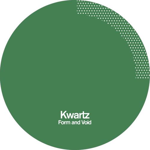 Kwartz - Form And Void