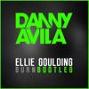 Ellie Goulding - Burn [Danny Avila Bootleg]