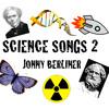 Jonny Berliner - Science Songs 2 - 01 Large Blue Butterfly Blues