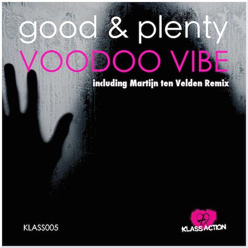 Good & Plenty - Voodoo Vibe (Martijn Ten Velden Remix / SC Edit)