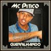 Mc Pitico - Guerrilhando ( By Dj Robson Leandro) Portada del disco
