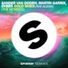Sander van Doorn, Martin Garrix, DVBBS ft Aleesia - Gold Skies (Tiësto Remix) [OUT NOW]