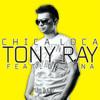 Tony Ray Feat. Gianna - Chica Loca DJ Francisco Huicab