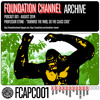 FC Podcast 001 - Professor Stone's Dubwise The Yard, So The Class Cool by Foundation Channel