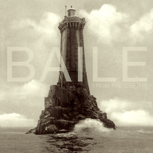 BAILE - From the Depths EP