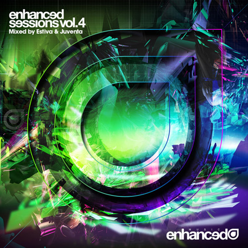 Enhanced Sessions Volume Four Mixed by Estiva & Juventa [Preview] [OUT NOW]