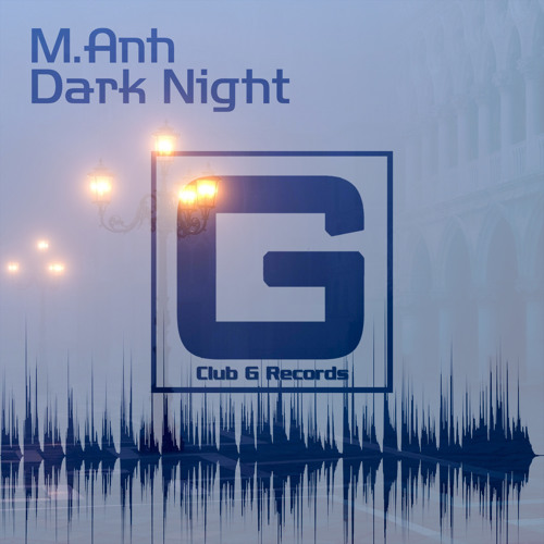 M.Anh - Dark Night