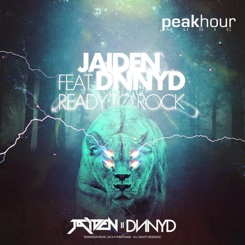 JAIDEN  feat DNNYD - Ready To Rock (Original Mix)
