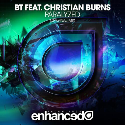 BT Ft. Christian Burns - Paralyzed (Nolan Van Lith & Nic Joseph Remix)