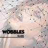 Wobbles - BABE (Original Mix)TRASH SOCIETY
