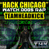 """Watch Dogs RAP - """"Hack Chicago"""""""
