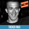 EP 85 Tucker Max on Relationships, Fear of Monogamy and How to Shift From a Destructive Habit