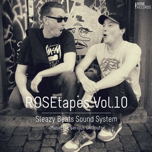 ROSEtape Vol. 10 | SLEAZY BEATS SOUND SYSTEM