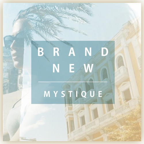 Mystique -  Brand New