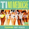 No Mediocre (Yonny Trap Remix )