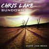 Chris Lake - Sundown (Chris Lake Remix)[Out Now]