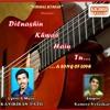 DILNASHIN KHWAB HAIN TU By KAVIKIRAN PATIL mp3