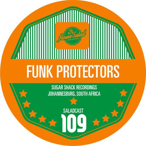 House Saladcast 109 - Funk Protectors
