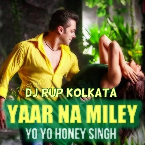 Kick - Yaar Naa Miley(Remix) DJ RUP(KOLKATA) - Demo
