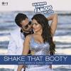 Shake That Booty || Mika Singh & Sunny Leone || Balwinder Singh Famous Ho Gaya