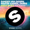 Golden Skies (Sin X Ko & GSYNC Remix) - SanderVanDoorn, Martin Garrix, DVBBS feat Aleesia