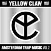 Yellow Claw - Dancehall Soldier (ft. Beenie Man)