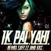 Ik Pal Yahi Remix (Sufi'zz & KKC)