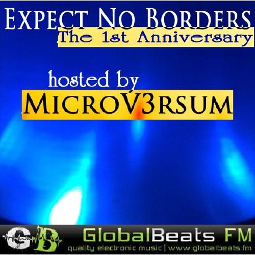 MicroV3rsum - Expect No Borders [The 1st Anniversary] @ GlobalBeats FM // 10.08.2014