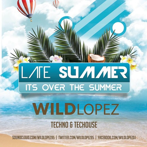 Wild Lopez @ Summer 2014