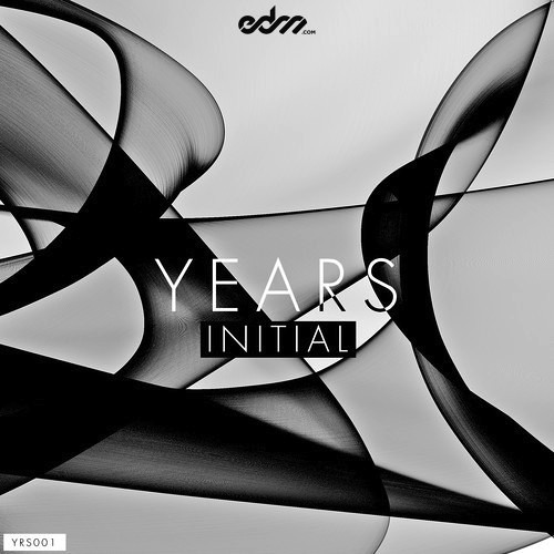 Years - Initial [EDM.com Exclusive]